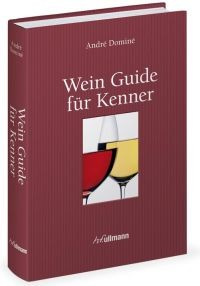 "André Dominé: ""Wein Guide für Kenner"""